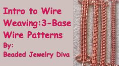 Wire Weaving With 3 Base Wires - Wire Weaving Intro