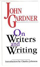 John Gardner, ON WRITERS AND WRITING, 1ST, 1ST, F/F