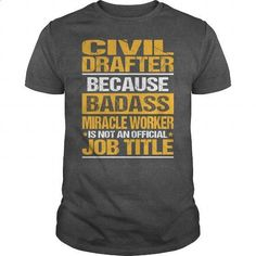 Awesome Tee For Civil Drafter - #cool hoodies #customized sweatshirts. ORDER HERE => https://www.sunfrog.com/LifeStyle/Awesome-Tee-For-Civil-Drafter-132240608-Dark-Grey-Guys.html?60505