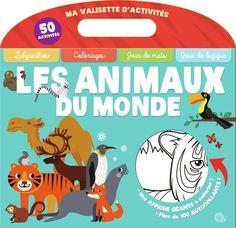 Ma valisette d'activités - Les animaux du monde - Livre d'activités de 50 pages…
