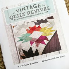 Vintage Quilt Revival ~ One Last Look.  New book to check out.  Fresh Lemons blog.  networkedblogs.com/NDvgB