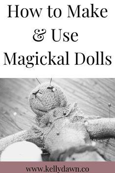 How to Make & Use Magickal Dolls Diy Voodoo Dolls, Voodoo Doll Spells, Witchcraft Spells For Beginners, Magick Spells, Witchcraft Books, Pseudo Science, Grimoire Book, Voodoo Hoodoo, Wiccan Crafts