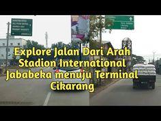 Explore Jalan Dari Arah Stadion International Jababeka Menuju Terminal Cikarang - YouTube Desktop Screenshot, Explore, Exploring
