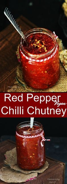 Red Pepper and Chilli Chutney for cheese or use as a sandwich spread.This gorgeous and vibrant homemade chutney can become a delightful gift for the ardent chutney lover ! Chilli Recipes, Jam Recipes, Canning Recipes, Indian Food Recipes, African Recipes, Recipies, Relish Recipes, Chutneys, Antipasto