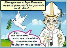 Um #papa de coração brasileiro.