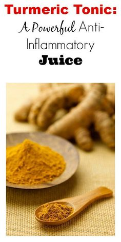 Turmeric Tonic:  A Powerful Anti-Inflammatory Juice