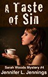 Free Kindle Book -   A Taste of Sin (Sarah Woods Mystery 4) Check more at http://www.free-kindle-books-4u.com/mystery-thriller-suspensefree-a-taste-of-sin-sarah-woods-mystery-4/