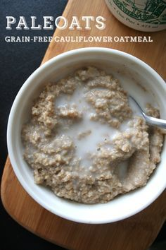 Paleoats: Grain-Free Cauliflower Oatmeal // Naturally Lindsey   Omit stevia and possibly add mashed banana for sweetness.