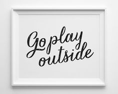 Go Play Outside Kids Wall Art Black and White by SweetPeonyPress, $10.00