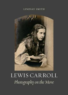 Lewis Carroll: Photography on the Move - As Alice's Adventures in Wonderland celebrates its 150th birthday, Lewis Carroll remains one of Victorian culture's most prominent and compelling figures. Few readers, however, have had the chance to explore the extent of Carroll's passion for photography, a new technology that was gaining popularity during his lifetime. Lewis Carroll: Photography on the Move follows the journey of Carroll's photography in tandem with his writing.