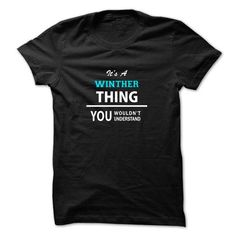 I Love Its a WINTHER thing, you wouldnt understand Shirts & Tees