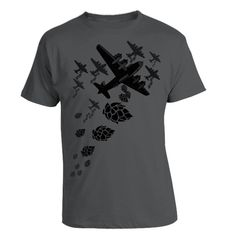 For the beer geek that loves a big hoppy beer, this cool tee features a squadron of WWII bombers dropping a load of hops on your tastebuds.    This