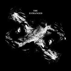 "The Estranged ""s/t"" LP"