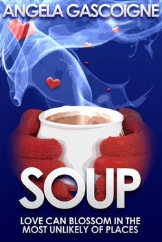 #Promocave Books Soup By Angela Gascoigne @A_Gascoigne When Serena stumbles across the scene of a suicide one blustery autumn morning on the beach at Devil's Cove, the experience brings some deep feelings bubbling to the surface.