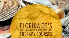 Florida Occupational Therapists Continuing Education and License Renewals - Save Now! Education Information, Occupational Therapist, Continuing Education, Therapy, Florida, Sign, Professional Development, The Florida, Counseling