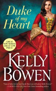 Duke of my heart / Kelly Bowen.
