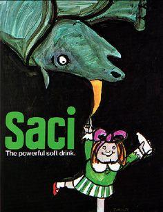 "By Tomi Ungerer, 1968-69, ""SACI: The powerful soft drink"", McCann-Erickson, NY."