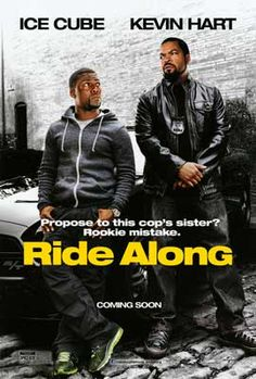 Title: Ride Along (2014) Genre: Action/Comedy Starring: Ice Cube, Kevin Hart, Tika Sumpter http://www.solarmovie.is/link/play/3455505/