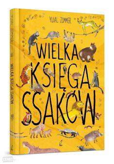 Wielka księga ssaków już od 26,04 zł - od 26,04 zł, porównanie cen w 27 sklepach. Zobacz inne Literatura dla dzieci i młodzieży, najtańsze i najlepsze oferty, opinie..
