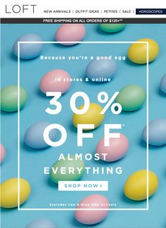 Loft - Easter Sale