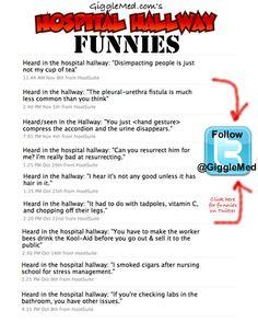 Hospital Humor   Hospital Humor on Twitter - Hallway Funnies