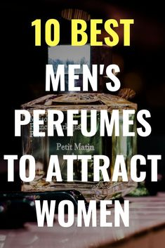 My Top 10 Amazing Fragrances for Men 10 best men's perfumes to attract women. Top 10 fragrances for men. Perfumes for men best. Perfumes for men most popular. Fragrance for men Perfume for men luxury, perfume for men last longer. Perfume Hermes, Perfume Diesel, Mens Perfume, Dior Perfume, Best Perfume For Men, Best Fragrance For Men, Best Fragrances, Top 10 Men Perfume, Gentlemens Guide
