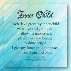 Good Morning Inner Child :)