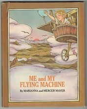 Me and My Flying Machine by Marianna, illustrated by Mercer Mayer