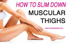 Most people go to the gym to build muscle, but many women have issues with getting overly muscular legs when they exercise. Slim down muscular thighs with t