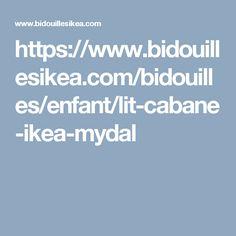 https://www.bidouillesikea.com/bidouilles/enfant/lit-cabane-ikea-mydal
