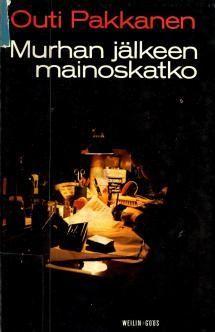 Outi Pakkanen: Murhan jälkeen mainoskatko Books, Movies, Movie Posters, Libros, Films, Book, Film Poster, Cinema, Movie