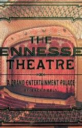 12. The Tennessee Theatre: A Grand Entertainment Palace | Jack Neely
