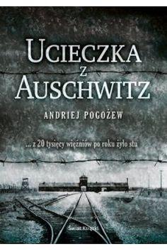 Ucieczka z Auschwitz Mammals, Perfume, Books, Movies, Movie Posters, Universe, Earth, Historia, Fotografia