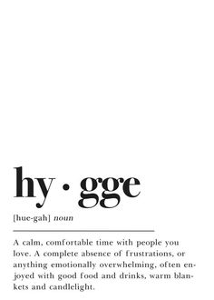 Defintion Hygge Print Printable Wall Art Print Happy Wall Art Motivation Gift Typography Print Calm Definiton Family Home Scandi Footnote Hygge Definition Poster Plakat D. Hygge Definition, Typography Definition, Motivacional Quotes, Words Quotes, Sayings, The Words, Pretty Words, Thoughts, Short Quotes