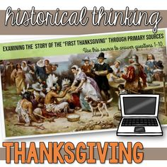 "Examining ""The First Thanksgiving"" through primary sources."
