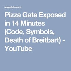 Pizza Gate Exposed in 14 Minutes (Code, Symbols, Death of Breitbart) - YouTube