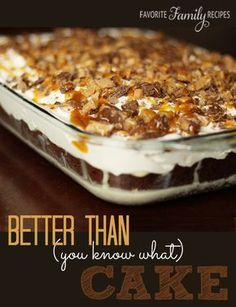 Better than sex cake This dessert is great and easy! devil's food, chocolate, or German chocolate cake mix 1 can sweetened condensed milk caramel ice cream topping 1 oz.) container frozen whipped topping, thawed Health or Skor bars, chopped up Food Cakes, Cupcake Cakes, Cupcakes, Sweet Recipes, Cake Recipes, Dessert Recipes, Yummy Treats, Sweet Treats, Yummy Food