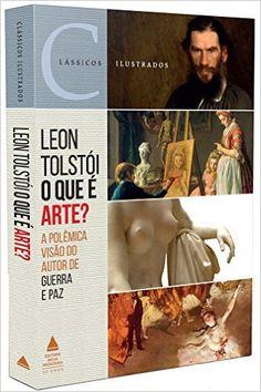 O que É Arte? - Livros na Amazon.com.br