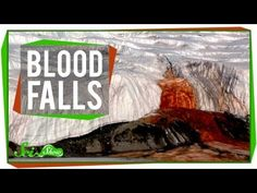 In our continuing series on Earth's weirdest places, Hank describes the crazy place in Antarctica known as Blood Falls in all its scientifically strange majesty.     Like SciShow? Want to help support us, and also get things to put on your walls, cover your torso and hold your liquids?   Tardigrade Poster: http://vid.io/xom  SciShow Mug: http://vid....
