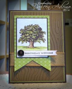 Stamps: Lovely as a Tree, Happiest Birthday Paper: Early Espresso, Naturals White, Soft Suede, SU! DSP, non SU! green Paper Size: A2 Ink:...