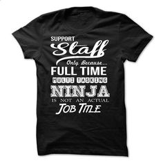Support Staff - #cheap t shirts #green hoodie. GET YOURS =>…