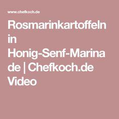 Rosmarinkartoffeln in Honig-Senf-Marinade | Chefkoch.de Video