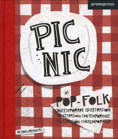Picnic ; illustration pop-folk contemporaine - EtRetinette Retina - Livres - GibertJoseph.com