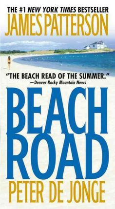 Beach Road, by James Patterson & Peter de Jonge; LEGAL THRILLER