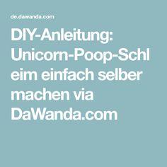 DIY-Anleitung: Unicorn-Poop-Schleim einfach selber machen via DaWanda.com