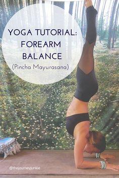 Yoga Tutorial: Pincha Mayurasana - The Journey Junkie