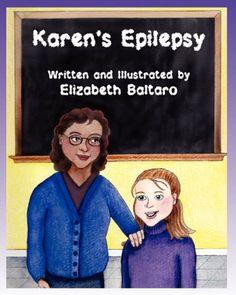 Karen's Epilepsy by Elizabeth Baltaro,http://www.amazon.com/dp/1608080153/ref=cm_sw_r_pi_dp_WYBssb1GA0DV0WX1