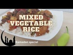 Mixed Vegetable Rice/Ramadan special - YouTube