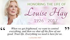 #LouiseHay always trusted life... When we do #Energy #Life source can flow... Keep your tap open. Everything we need in life is here for us. #DrJoAnneWhite #PowerYourLife @JWPowerYourLife #HayHouse #RipLoiuseHay