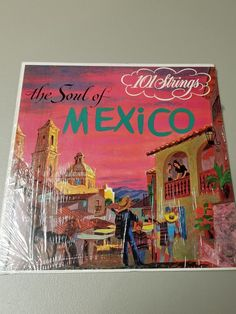 10-25-17 JUST LISTED ON HOMELESS TO INDEPENDENCE INC.'S EBAY CHARITY STORE! THANK YOU SO MUCH FOR SUPPORTING HOMELESS TO INDEPENDENCE INC.! 101 STRINGS:THE SOUL OF MEXICO 10 SELECTIONS SOMERSET RECS STEREO 33 LP 1950's
